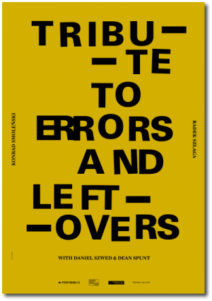 TRIBUTE TO ERRORS AND LEFTOVERS